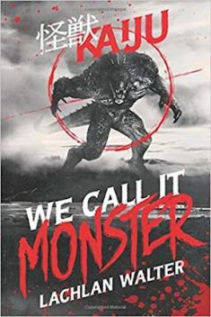 WeCallItMonster
